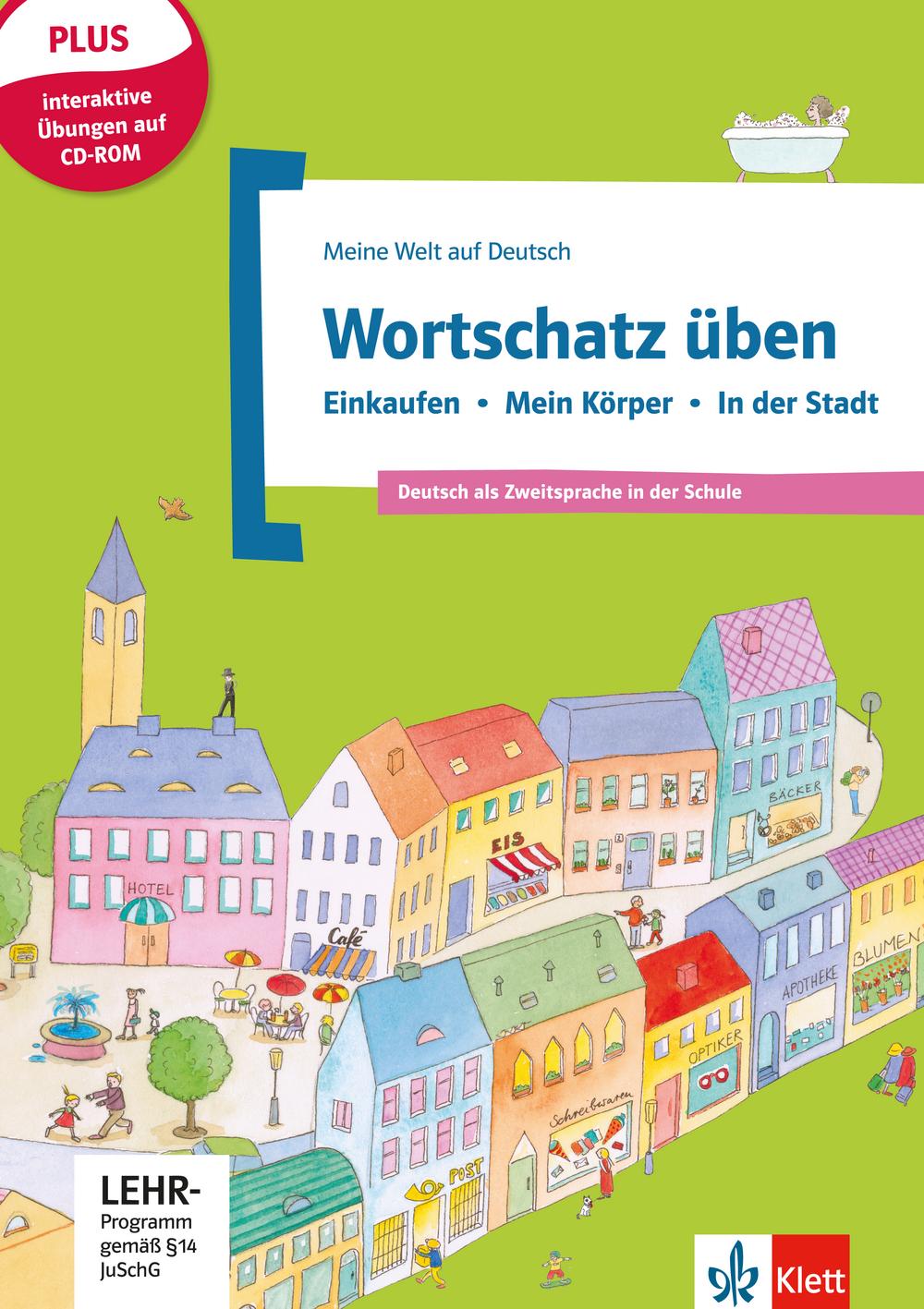 Wortschatz üben: Einkaufen - Mein Körper - In der Stadt, inkl. CD-ROM