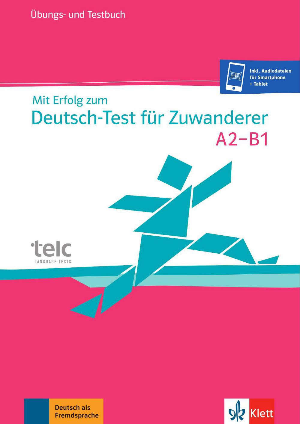 Mit Erfolg zum Deutsch-Test für Zuwanderer