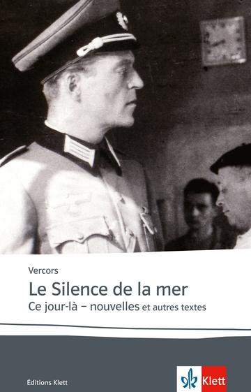 Cover Le Silence de la mer / Ce jour-là - nouvelles 978-3-12-591584-8 Vercors (Jean Bruller) Französisch
