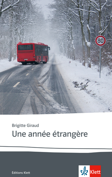 Cover Une année étrangère 978-3-12-592284-6 Brigitte Giraud Französisch