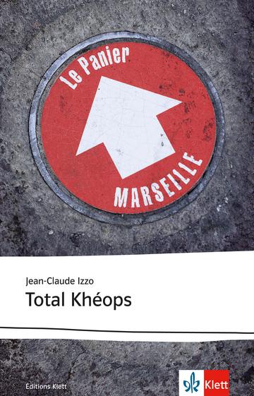 Cover Total Khéops 978-3-12-597368-8 Jean-Claude Izzo Französisch