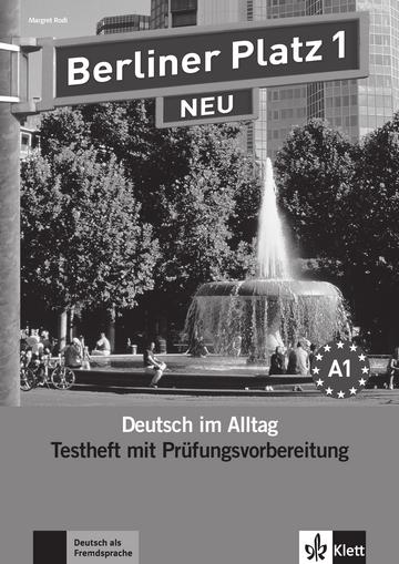berliner platz 1 neu testheft zur pr fungsvorbereitung mit audio cd klett sprachen. Black Bedroom Furniture Sets. Home Design Ideas