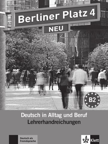 berliner platz 4 neu lehrerhandbuch klett sprachen. Black Bedroom Furniture Sets. Home Design Ideas