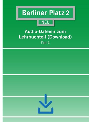 berliner platz 2 neu audio dateien zum lehrbuchteil download klett sprachen. Black Bedroom Furniture Sets. Home Design Ideas