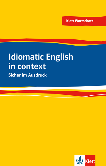 Cover Idiomatic English in context 978-3-12-519950-7 Englisch