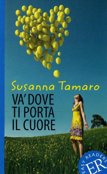 Va 39 dove ti porta il cuore klett sprachen - Susanna tamaro va dove ti porta il cuore frasi ...