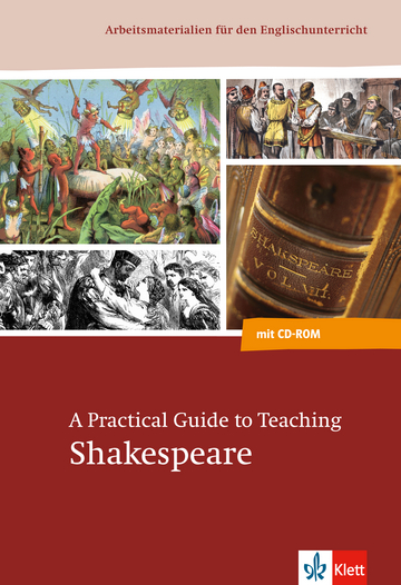 Cover A Practical Guide to Teaching Shakespeare 978-3-12-576341-8 Englisch