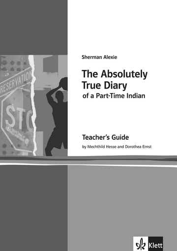 Cover The Absolutely True Diary of a Part-Time Indian 978-3-12-578043-9 Sherman Alexie, Dorothea Ernst, Mechthild Hesse Englisch