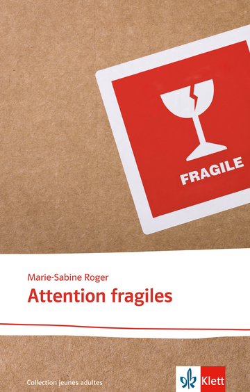Cover Attention fragiles 978-3-12-592286-0 Marie-Sabine Roger Französisch
