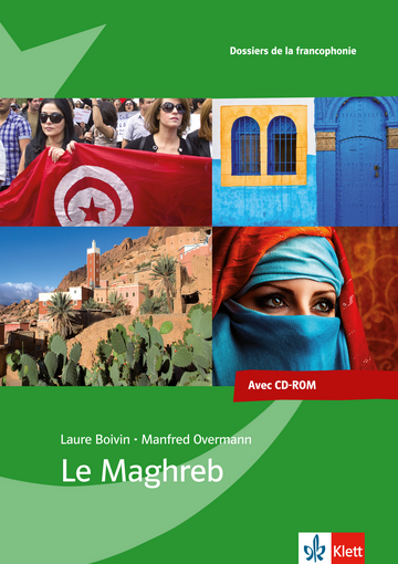 Cover Le Maghreb 978-3-12-597093-9 Laure Boivin, Manfred Overmann Französisch