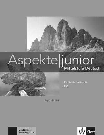 Aspekte Junior B2 Lehrerhandbuch Klett Sprachen