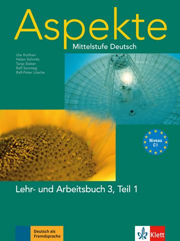 Aspekte 3 C1 Lehr Und Arbeitsbuch Teil 1 Mit 2 Audio Cds Klett
