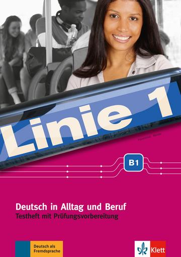 Linie 1 B1 Testheft Mit Prüfungsvorbereitung Und Audio Cd Klett