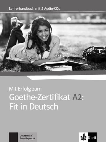 Mit Erfolg Zum Goethe Zertifikat A2 Fit In Deutsch Lehrerhandbuch