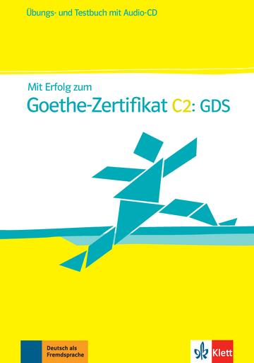 Mit Erfolg Zum Goethe Zertifikat C2 Gds übungs Und Testbuch