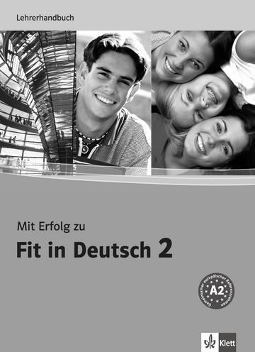 Mit Erfolg Zu Fit In Deutsch 2 Lehrerhandbuch Klett Sprachen