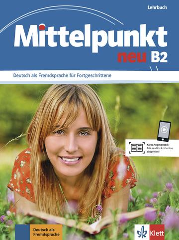 Mittelpunkt Neu B2 Lehrbuch Klett Sprachen