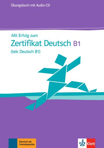 Mit Erfolg Zum Zertifikat Deutsch Telc Deutsch B1 übungsbuch