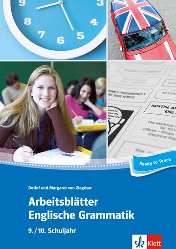 Arbeitsblätter Englische Grammatik 9./ 10. Schuljahr: | Klett Sprachen