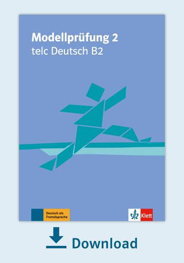 Modellprüfung 2 Telc Deutsch B2 Pdf Mit Audio Dateien Klett Sprachen