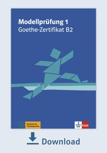 Modellprüfung 1 Goethe Zertifikat B2 2019 Pdf Mit Audio Dateien