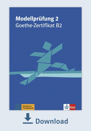 Modellprüfung 2 Goethe Zertifikat B2 2019 Pdf Mit Audio Dateien