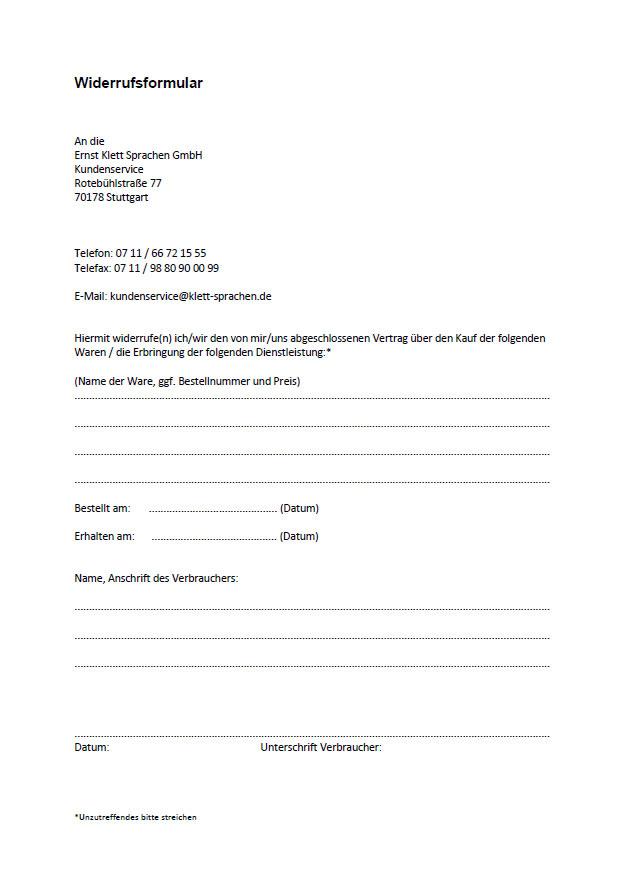 telefax oder e mail ber ihren entschluss diesen vertrag zu widerrufen informieren sie knnen dafr das beigefgte muster widerrufsformular - Widerrufserklrung Muster